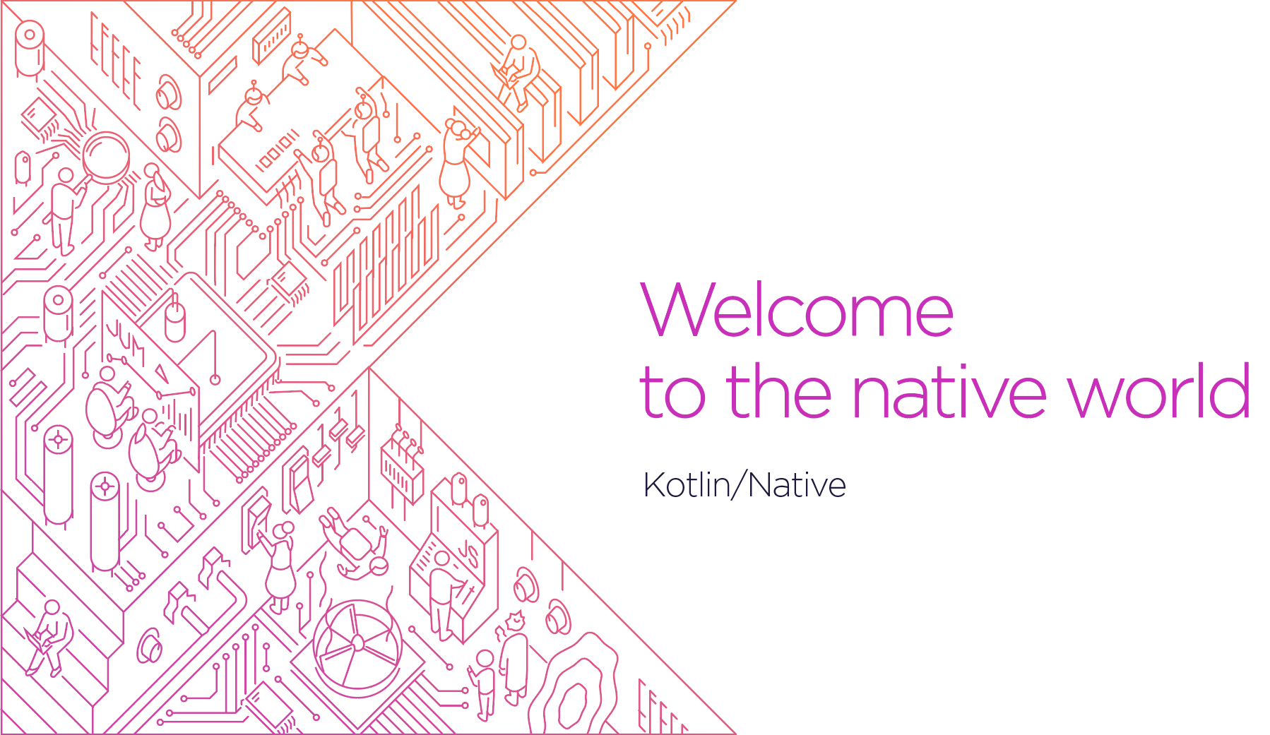 ✍️ Kotlin/Native for Native